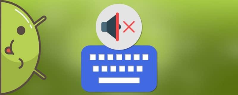 Как отключить звук клавиатуры на Андроид
